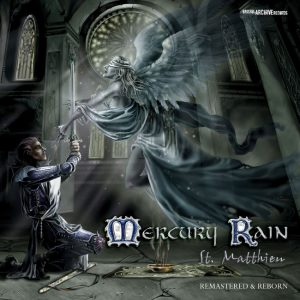 Mercury Rain – St. Matthieu (Remastered and Reborn)