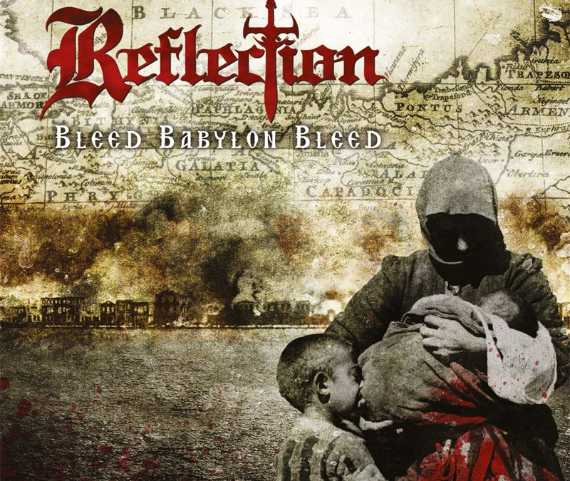 Reflection – Bleed Babylon Bleed
