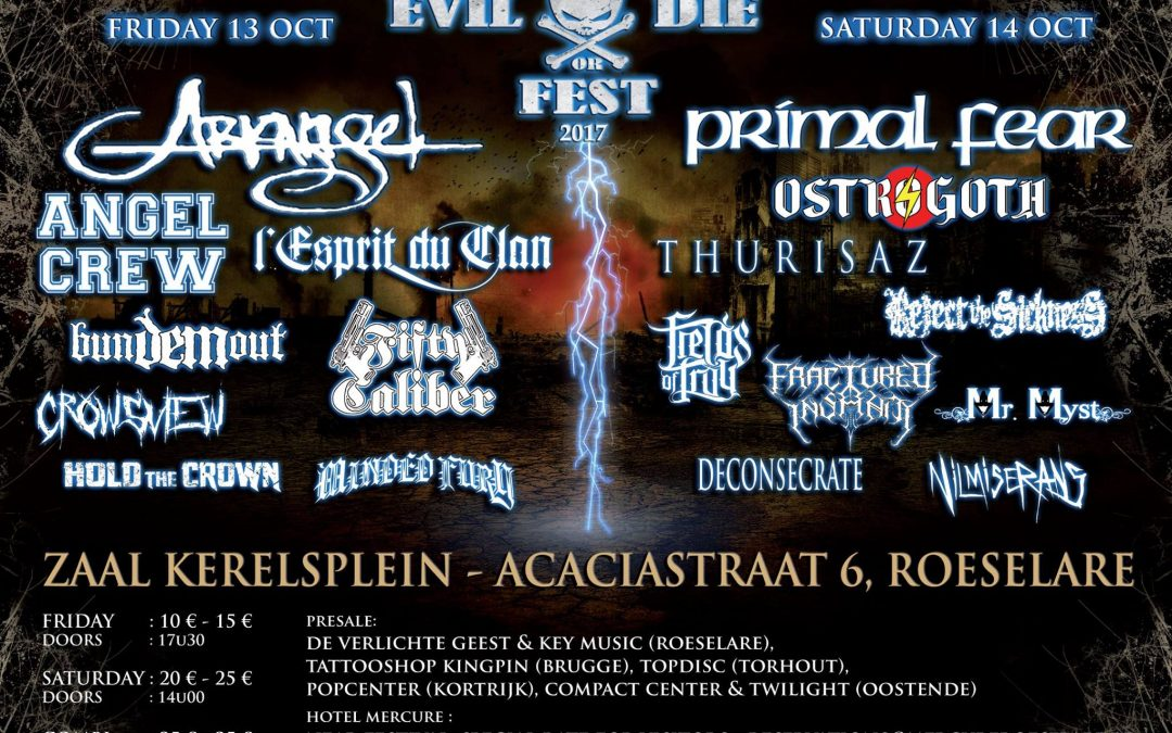 Evil Or Die Fest 2017 : Preview