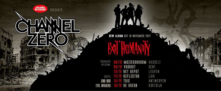 Channel Zero + Evil Invaders + King Hiss / Trix, Antwerpen / 15-12-2017
