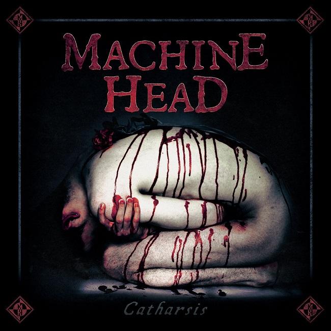 Machine Head – Catharsis