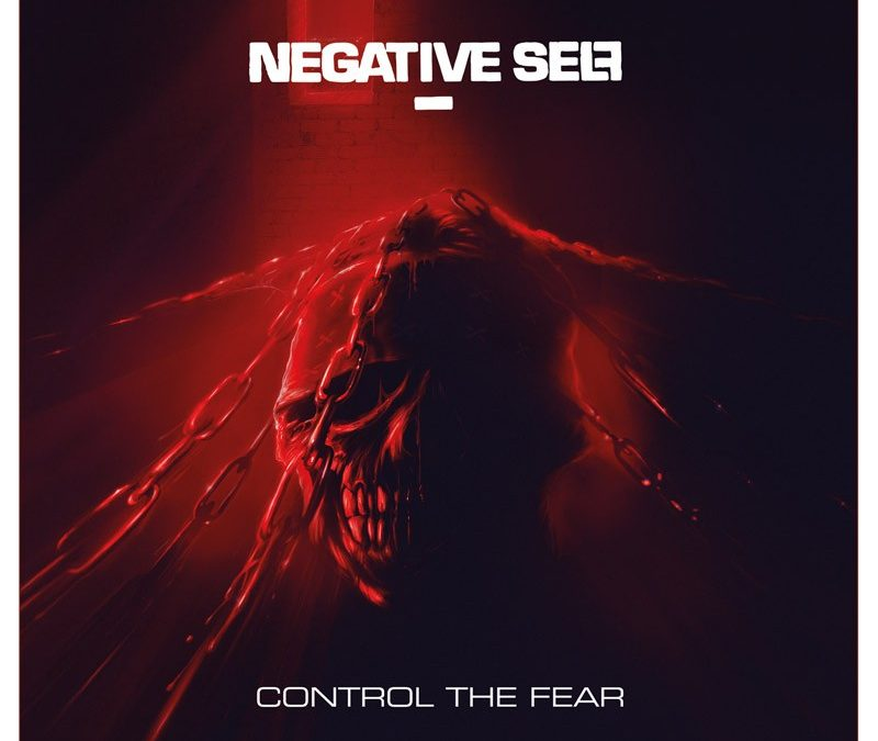 Negative Self – Control The Fear