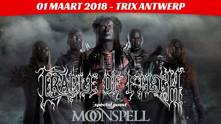 Moonspell, Cradle of Filth @Trix, Antwerpen, 1 maart 2018