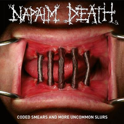 Napalm Death – Common Smears and more Uncommon Slurs