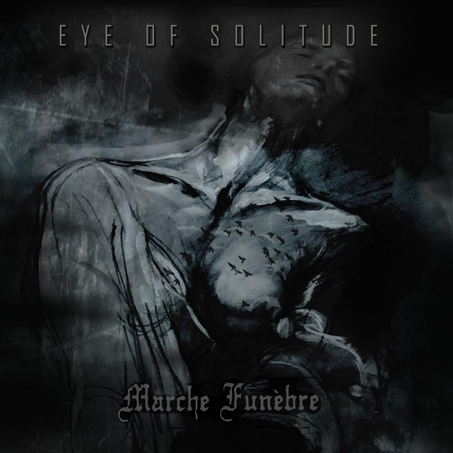 Eye of Solitude | Marche Funèbre – split album