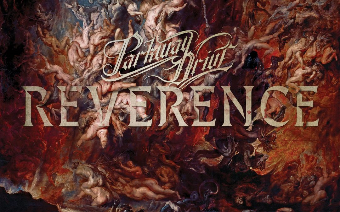 Parkway Drive – Reverence (Crossreview Part I)
