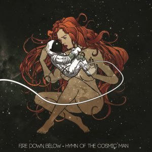 Fire Down Below – Hymn Of The Cosmic Man