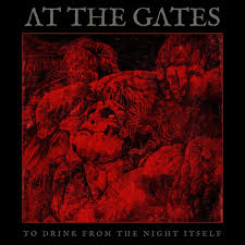 At The Gates – To Drink from the Night Itself