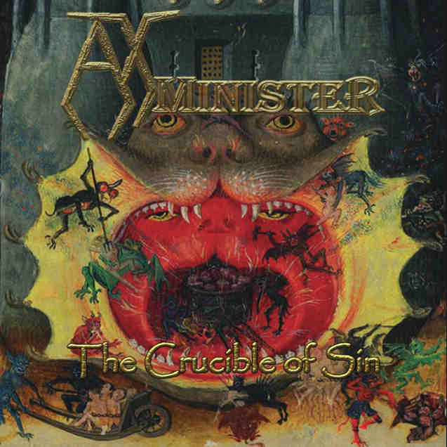 AxMinister – The Crucible of Sin