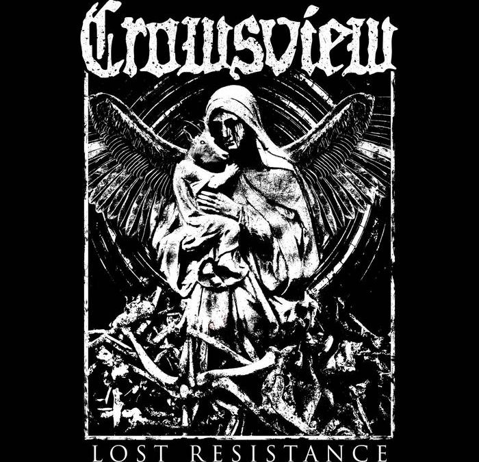 Crowsview – Lost Resistance