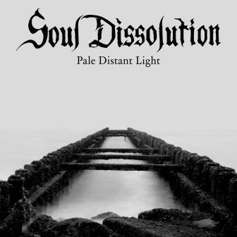 Soul Dissolution – Pale Distant Light