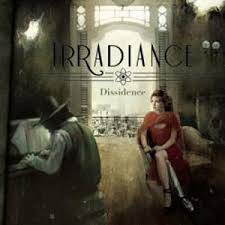 Irradiance – Dissidence