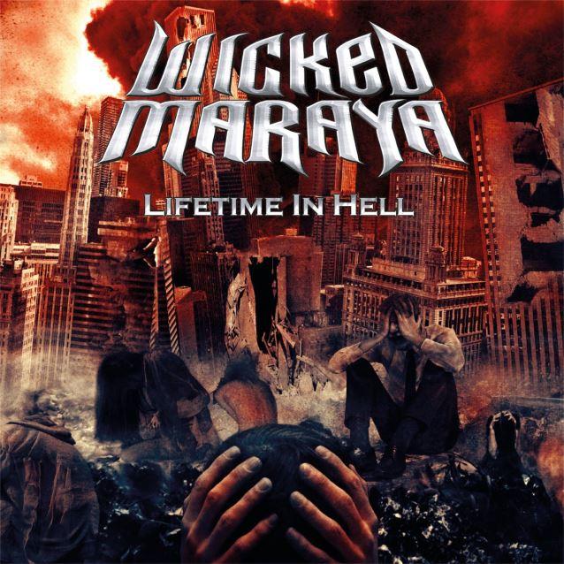 Wicked Maraya –  Lifetime In Hell