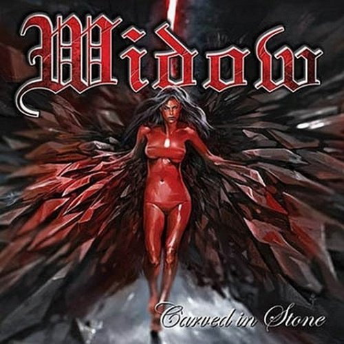 Widow – Carved in Stone