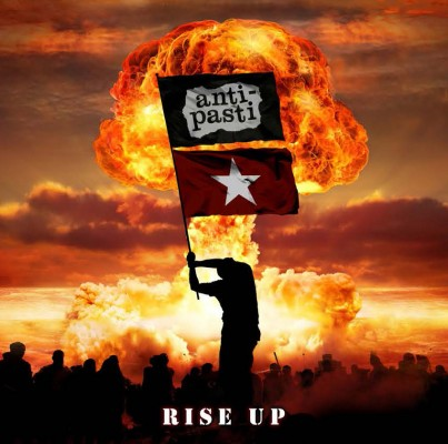 Anti – Pasti – Rise Up