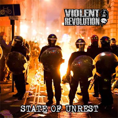 Violent Revolution – State Of Unrest