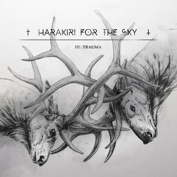 Harakiri for the Sky – III: Trauma