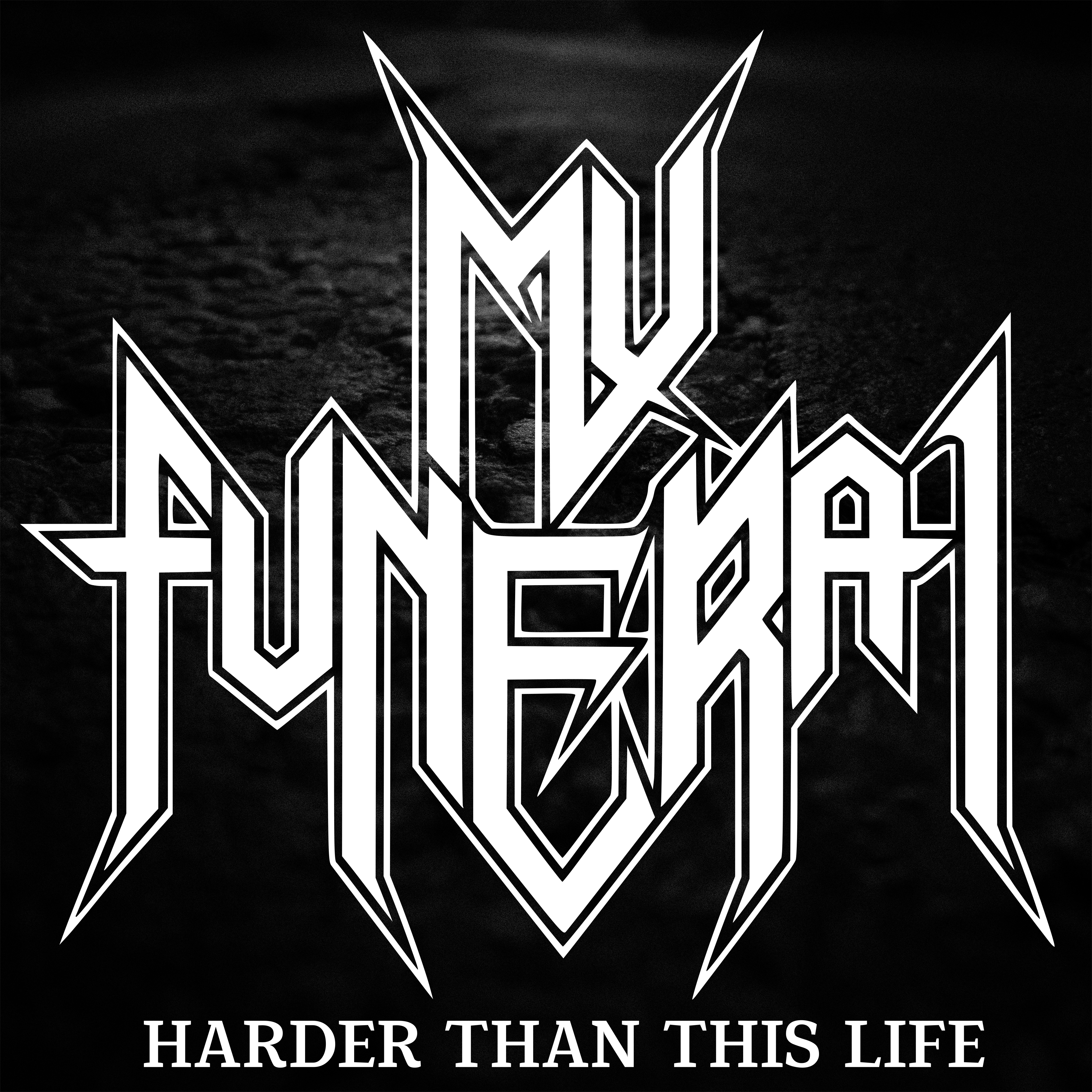 My Funeral – Harder Than This Life