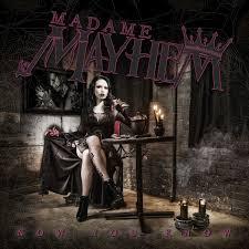 Madame Mayhem – Now You Know