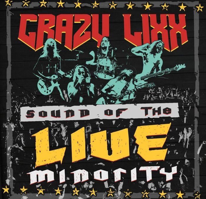 Crazy Lixx – Sound Of The LIVE Minority