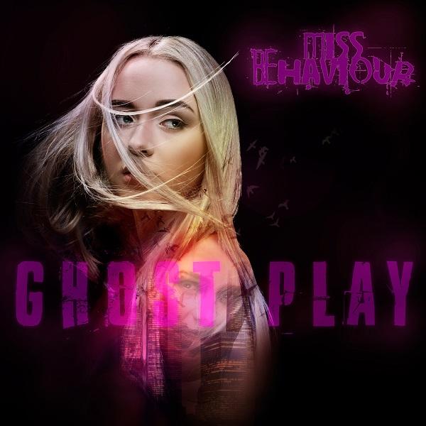 Miss Behaviour – Ghost Play
