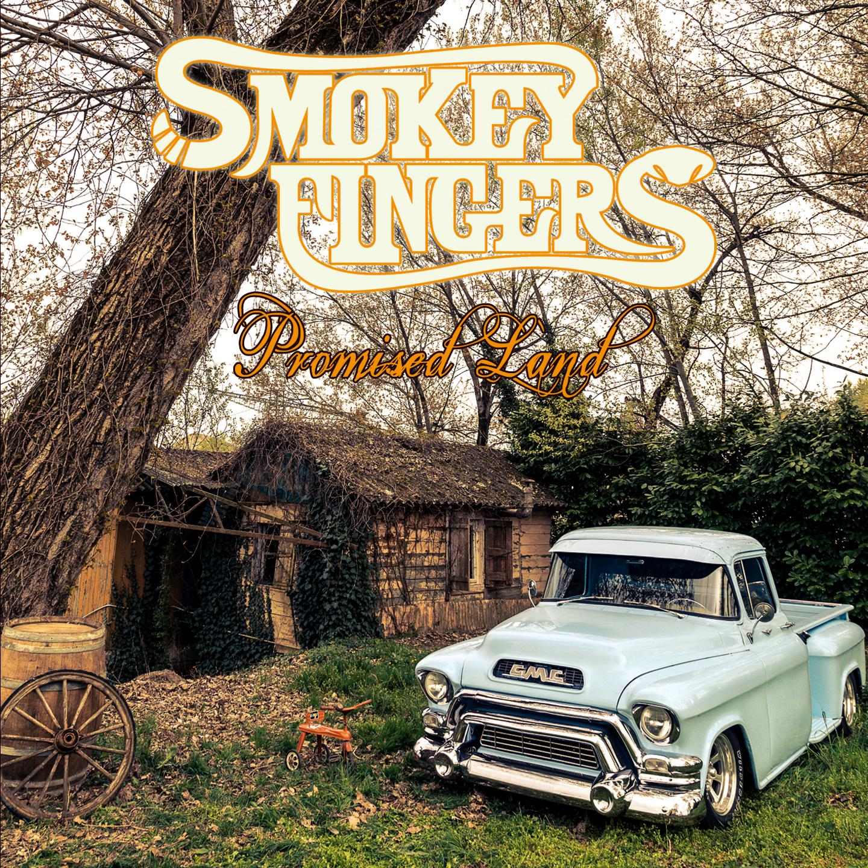 Smokey Fingers – Promised Land