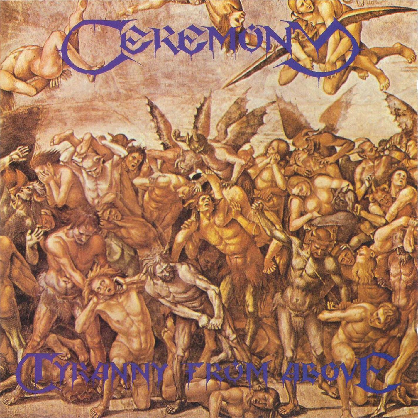 Ceremony – Tyranny From Above