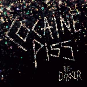 Cocaine Piss – The Dancer
