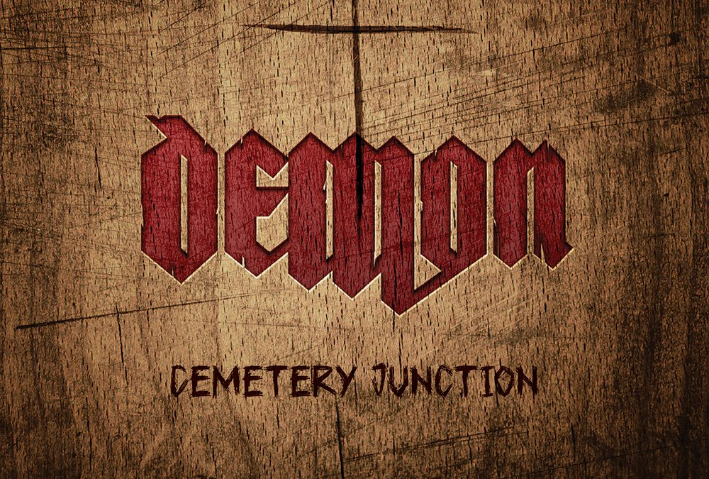 Demon – Cemetary Junction