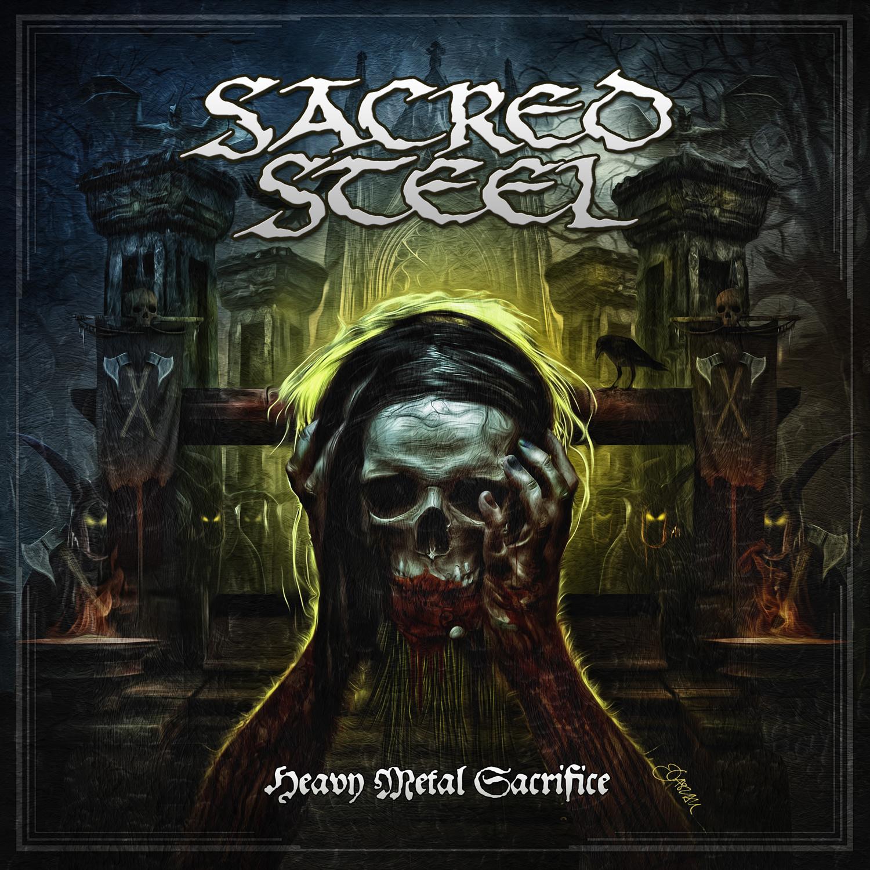 Sacred Steel – Heavy Metal Sacrifice