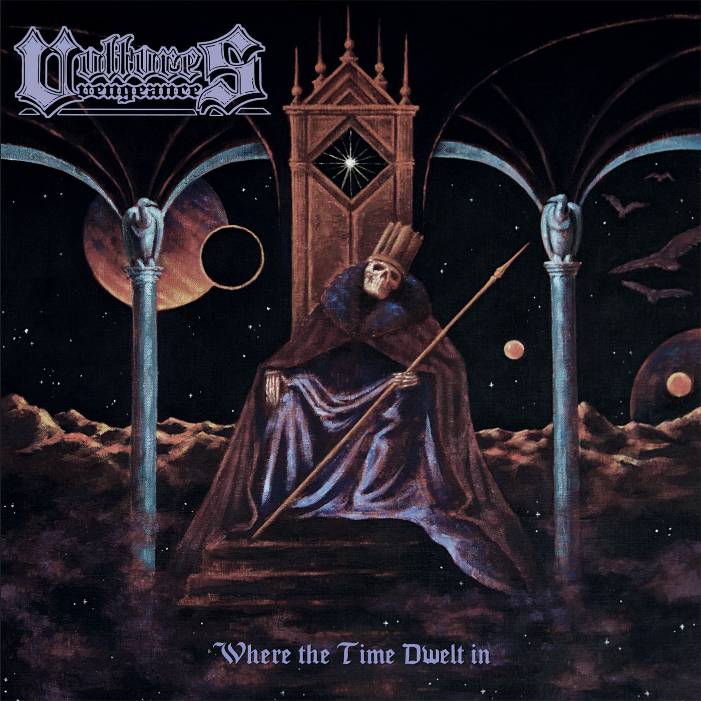 Vultures Vengeance – Where The Time Dwelt In