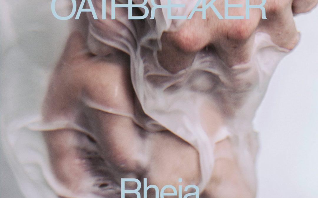 Oathbreaker – Rheia