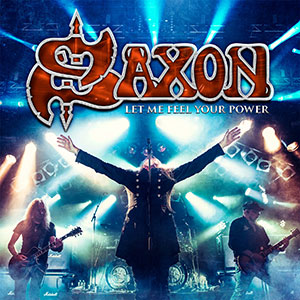 Saxon – Let Me Feel Your Power