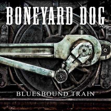 Boneyard Dog – Bluesbound Train