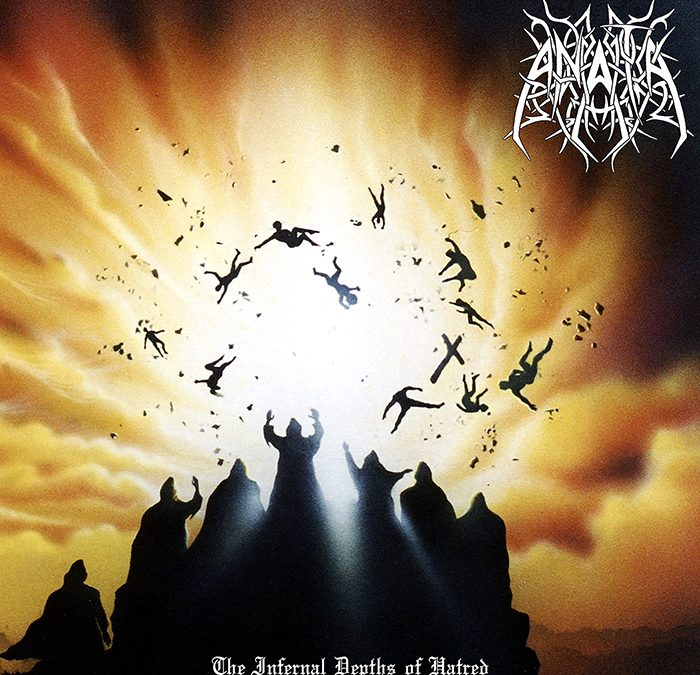 Anata – The Infernal Depths of Hatred
