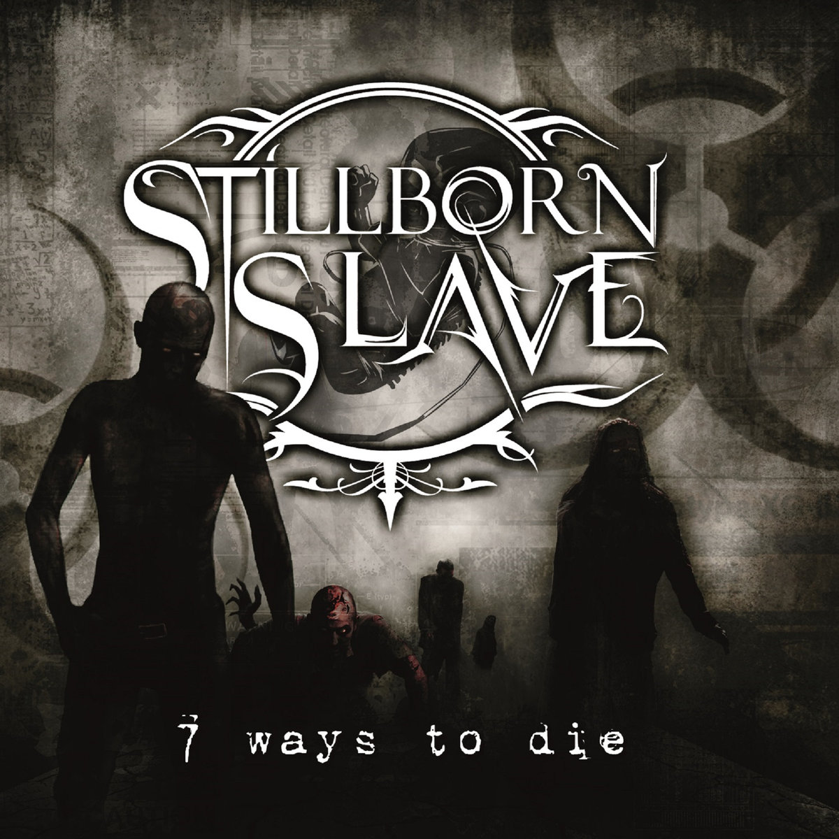 Stillborn Slave – Seven Ways To Die