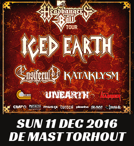 Headbangers Ball Tour – De Mast Torhout – 11 december 2016: Iced Earth + Ensiferum + Kataklysm + Unearth