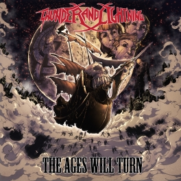 Thunder and Lightning – The Ages Will Win