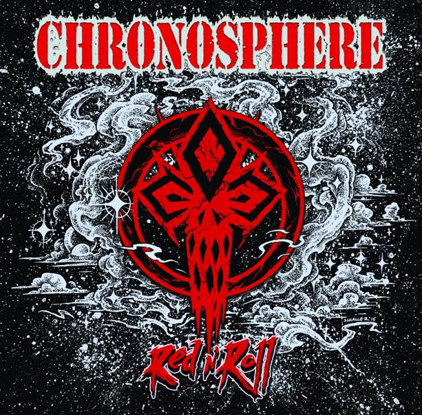 Chronosphere – Red 'N Roll
