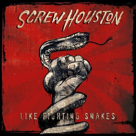 Screw Houston – Like Fighting Snakes EP
