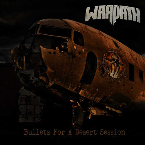 Warpath – Bullets For A Dessert Session