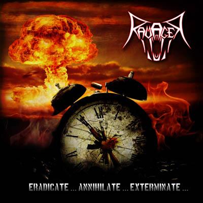 Ravager – Eradicate… Annihilate… Exterminate…