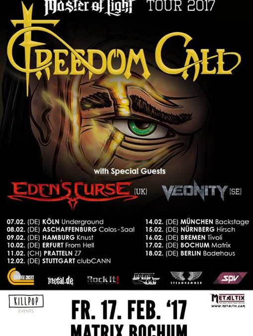Freedom Call + Eden's Curse + Veonity @ Rockpalast Matrix Bochum – Duitsland