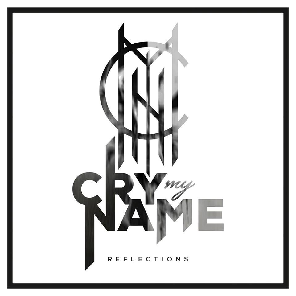 Cry My Name – Reflections