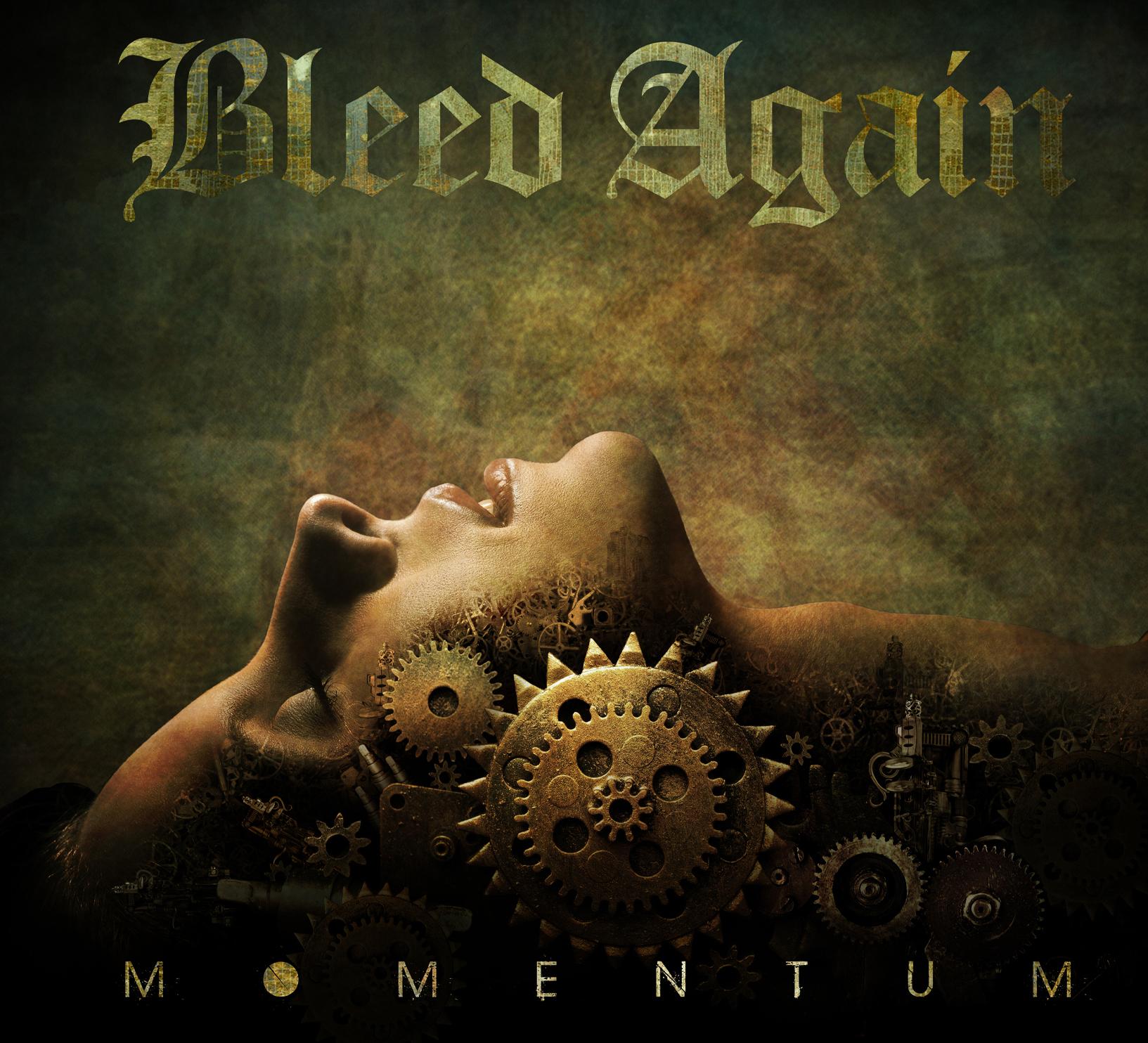 Bleed Again – Momentum