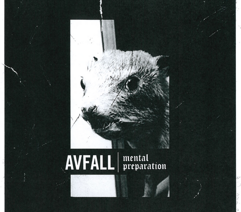 Avfall – Mental Preparation