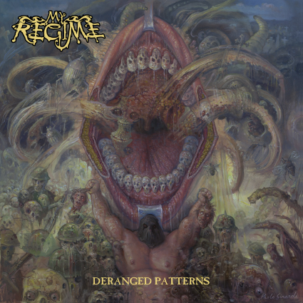 My Regime – Deranged Patterns