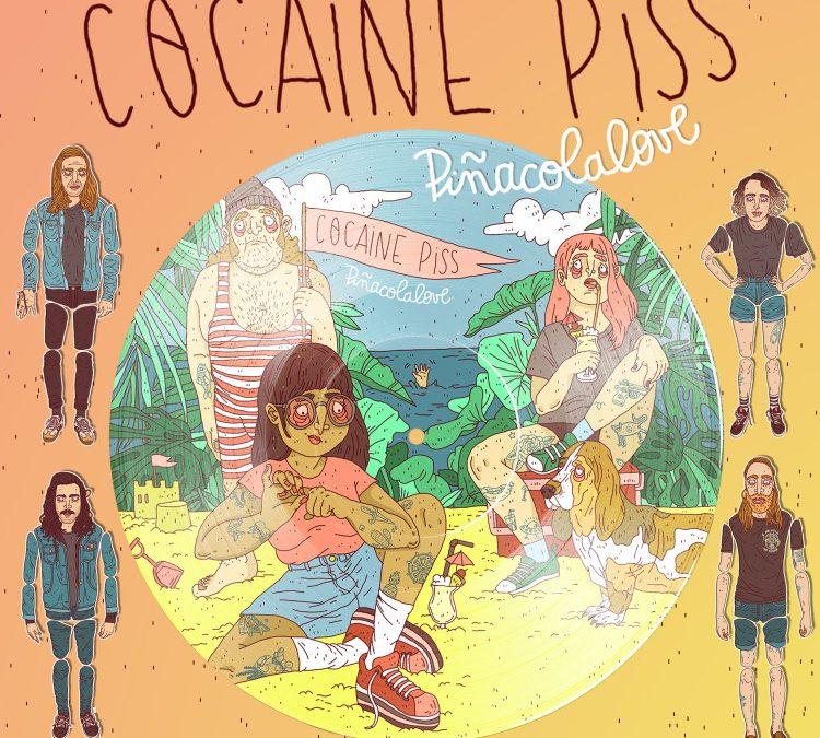 Cocaine Piss – Piñacolalove