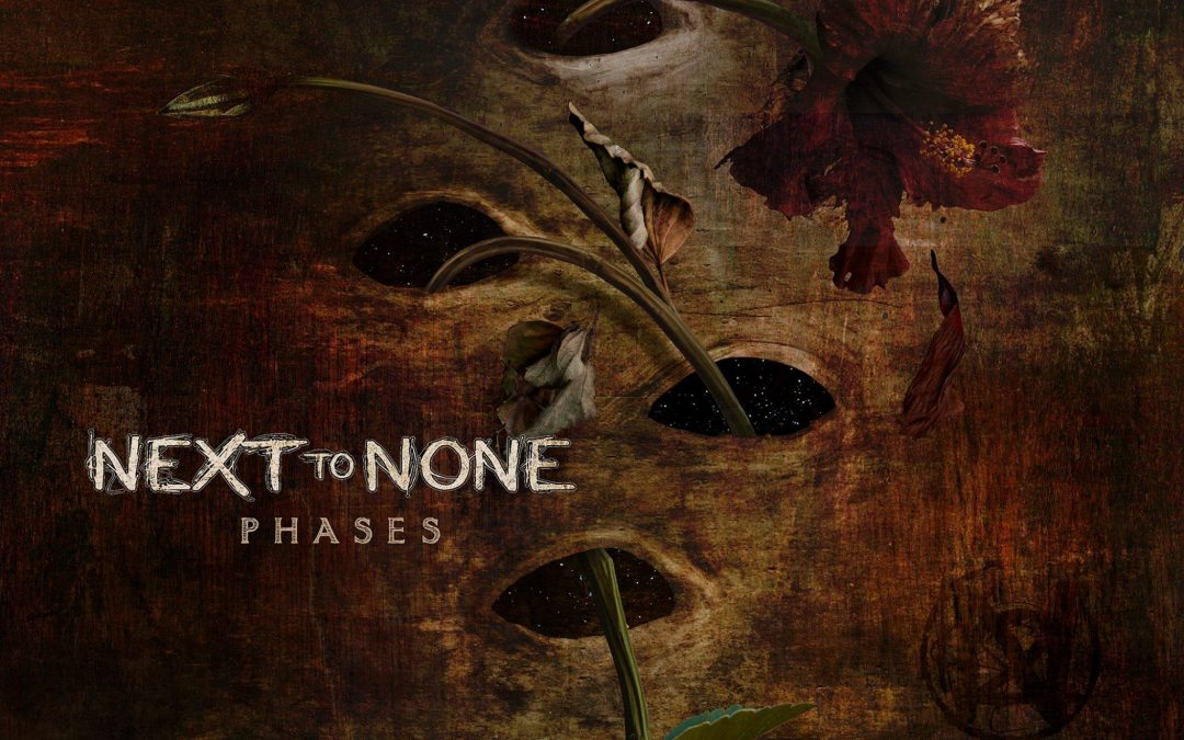 Next To None – Phases