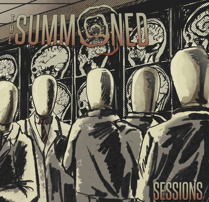 The Summoned – Sessions